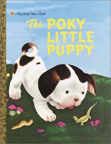 The Poky Little Puppy (Big Little Golden Book)