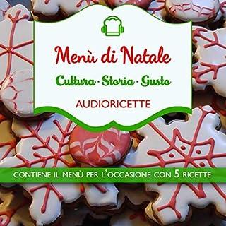 Menù di Natale                   Di:                                                                                                                                 Delia Valenti                               Letto da:                                                                                                                                 Francesca Di Modugno                      Durata:  1 ora e 2 min     1 recensione     Totali 1,0