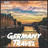 Germany Travel Calendar 2022: 2021-2022 Germany Weekly & Monthly Planner   2-Year Pocket Calendar   19 Months   Organizer   Agenda   Appointment   For Germany Lovers