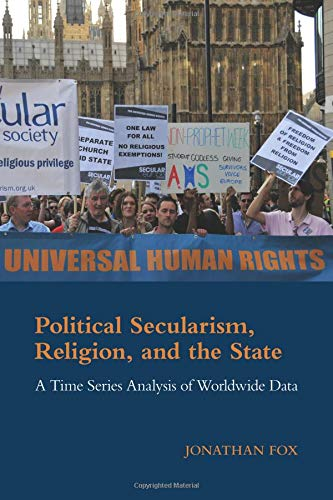 Compare Textbook Prices for Political Secularism, Religion, and the State Cambridge Studies in Social Theory, Religion and Politics  ISBN 9781107433915 by Fox, Jonathan