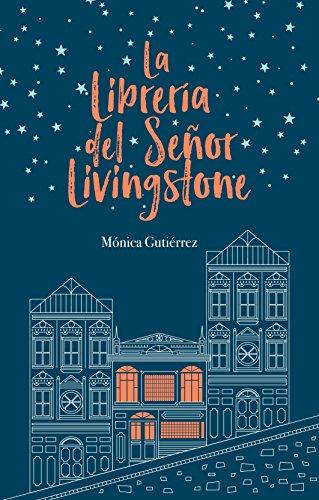 La librería del señor Livingstone eBook: Gutiérrez, Mónica: Amazon ...