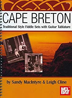 Cape Breton Traditional Style Fiddle Sets with Guitar Tablature