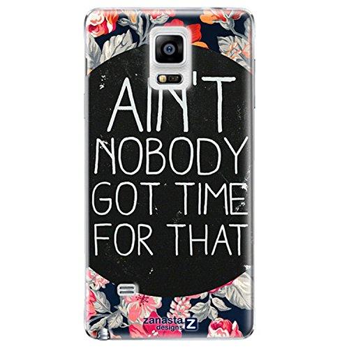 Preisvergleich Produktbild Zanasta Designs Schutzhülle Samsung Galaxy Note 4 Hülle Case Slim Cover mit Motiv Nobody Got Time