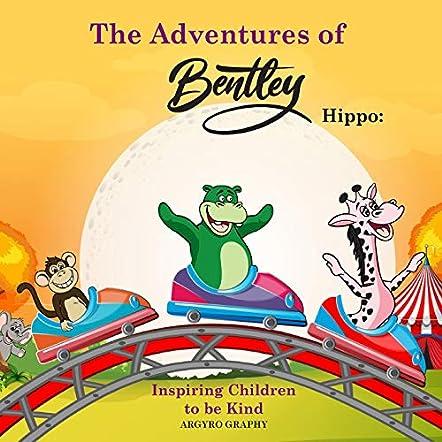 The Adventures of Bentley Hippo