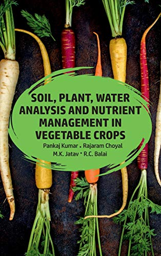 Soil,Plant,Water Analysis And Nutrient Management In Vegetables