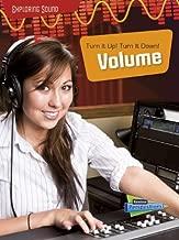 Turn It Up!; Turn It Down!: Volume (Exploring Sound)