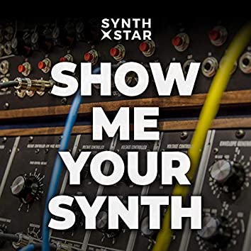 Show Me Your Synth