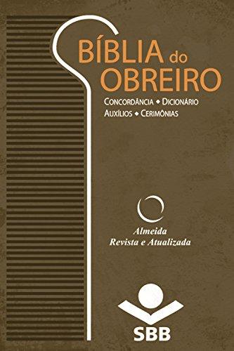 Bíblia do Obreiro - Almeida Revista e Atualizada: Concordância • Dicionário • Auxílios • Cerimônias