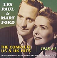 Complete US & UK Hits 1945-61 by Les Paul