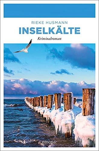 Inselkälte: Kriminalroman