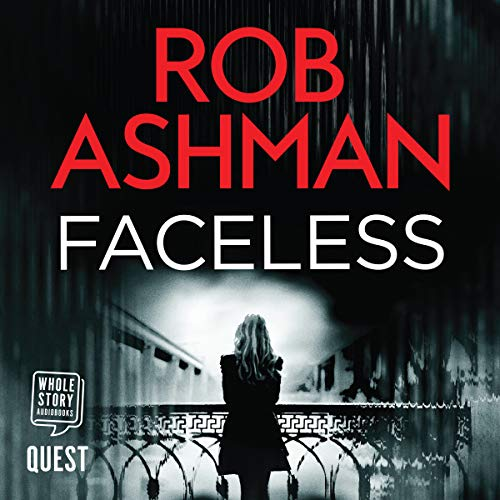 Faceless     DI Rosalind Kray, Book 1              By:                                                                                                                                 Rob Ashman                               Narrated by:                                                                                                                                 Nicholas Camm                      Length: 8 hrs and 39 mins     8 ratings     Overall 2.6