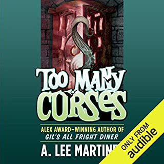 Too Many Curses                   By:                                                                                                                                 A. Lee Martinez                               Narrated by:                                                                                                                                 Suzanne Toren                      Length: 9 hrs and 22 mins     323 ratings     Overall 4.1