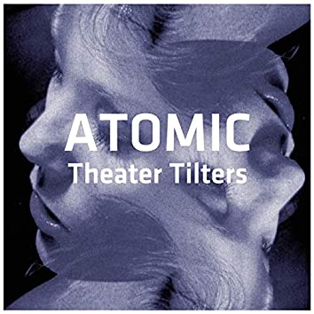 Theater Tilters Vol. 1