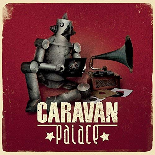 Caravan Palace (Heavyweight 2lp) [Vinyl LP]