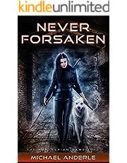 Never Forsaken (The Kurtherian Gambit Book 5)