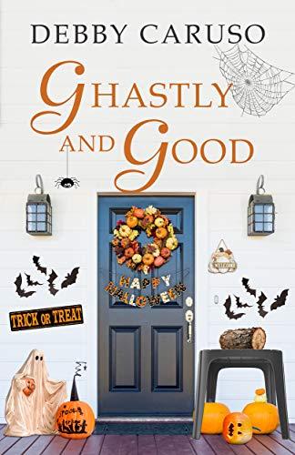 Ghastly and Good (Merry Hanukkah Series Short)