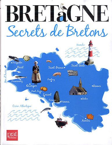Bretagne : Secrets de Bretons PDF Books