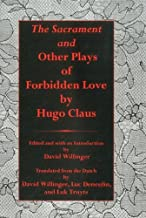 Sacrament And Other Plays Of Forbidden Love