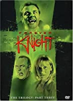 Forever Knight Trilogy: Part 3 [DVD]