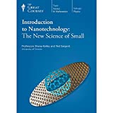 An Introduction to Nanotechnology: The New Science of Small
