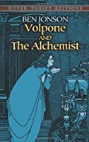 Volpone and The Alchemist (Dover Thrift Editions) by Ben Jonson(2004-09-10)