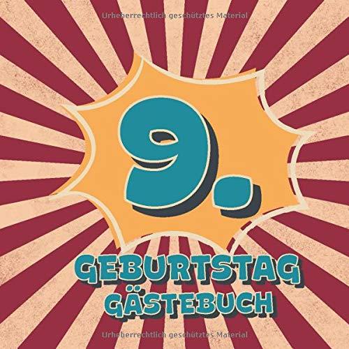 9. Geburtstag Gästebuch: Retro Style Geburtstags Party Gäste Buch für Familie und Freunde zum...