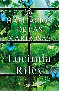 La habitación de las mariposas par Lucinda Riley