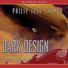 The Dark Design: Riverworld Saga, Book 3