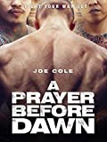 A Prayer Before Dawn [dt./OV]