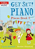 Piano Pieces Book 2 (Get Set! Piano)