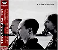 Live In Hamburg [Japanese Import] by E.S.T.