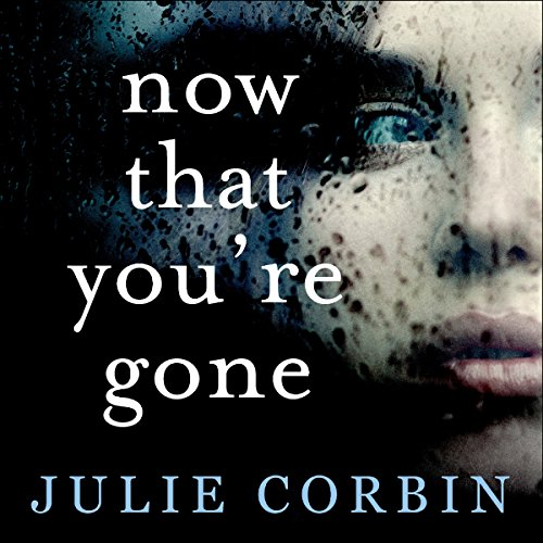 Now That You're Gone audiobook cover art