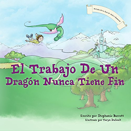 El Trabajo De Un Dragon Nunca Tiene Fin / A Dragon's Work Is Never Done cover art