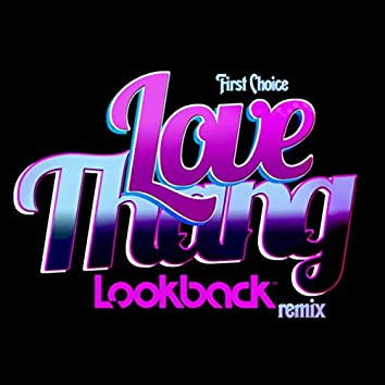 Love Thang (Lookback Remix)