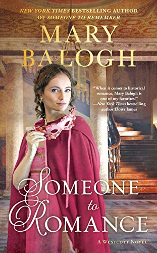 Compare Textbook Prices for Someone to Romance The Westcott Series  ISBN 9781984802392 by Balogh, Mary