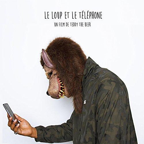 Le loup et le téléphone - Un film de Teddy the Beer