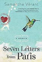 Seven Letters from Paris: A Memoir