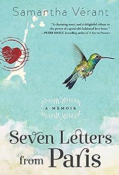 Seven Letters from Paris: A Memoir by [Samantha Vérant]