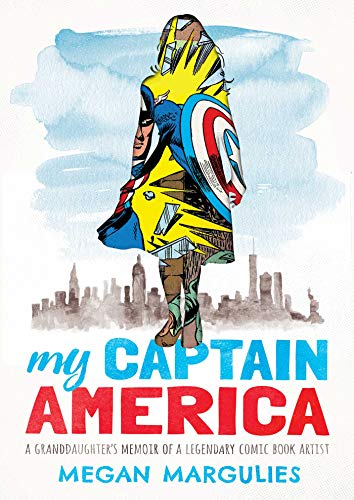 My Captain America: A Memoir