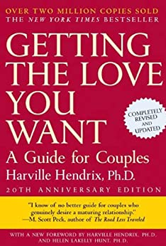 Getting the Love You Want: A Guide for Couples: Second Edition by [Harville Hendrix, Harville Hendrix Ph.D.]