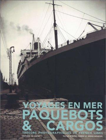 Voyages en mer : Paquebots et Cargos