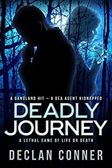 Deadly Journey by [Declan Conner]