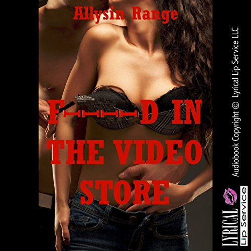 F--ked in the Video Store: A Rough Public Group Sex Erotica Story audiobook cover art