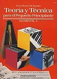 BASTIEN - Teoria y Tecnica para el Pequeño Principiante Nivel Elemental A para Piano