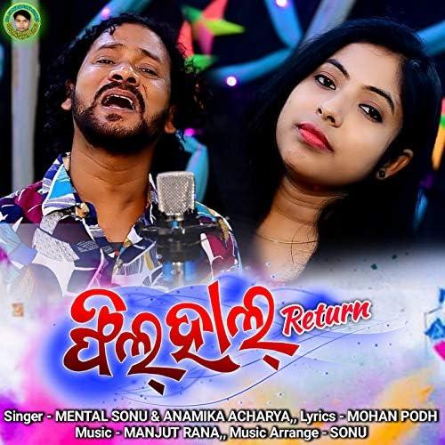 Mental Sonu & Anamika Acharya