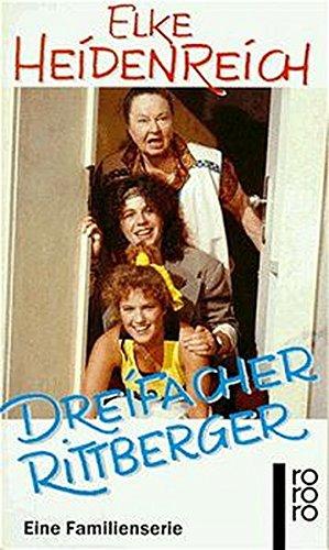 Elke Heidenreich: Dreifacher Rittberger. Eine Familienserie.