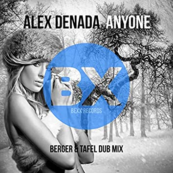 Anyone (Berger & Tafel Dub Mix)