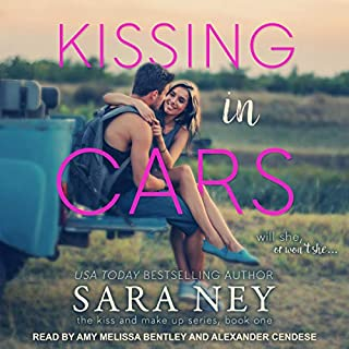 Kissing in Cars     Kiss and Make Up Series, Book 1              By:                                                                                                                                 Sara Ney                               Narrated by:                                                                                                                                 Amy Melissa Bentley,                                                                                        Alexander Cendese                      Length: 7 hrs and 10 mins     1 rating     Overall 5.0