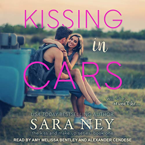 Kissing in Cars     Kiss and Make Up Series, Book 1              By:                                                                                                                                 Sara Ney                               Narrated by:                                                                                                                                 Amy Melissa Bentley,                                                                                        Alexander Cendese                      Length: 7 hrs and 10 mins     2 ratings     Overall 4.5