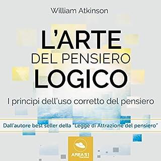 L'arte del pensiero logico: I princìpi dell'uso corretto del pensiero copertina